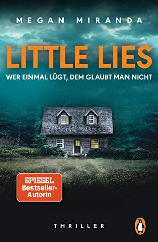 LITTLE LIES - Wer einmal lügt, dem glaubt man nicht by ...