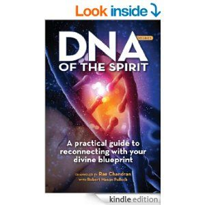 Dna of the spirit volume 1 a practical guide to reconnecting with dna of the spirit volume a practical guide to reconnecting with your divine blueprint malvernweather Image collections