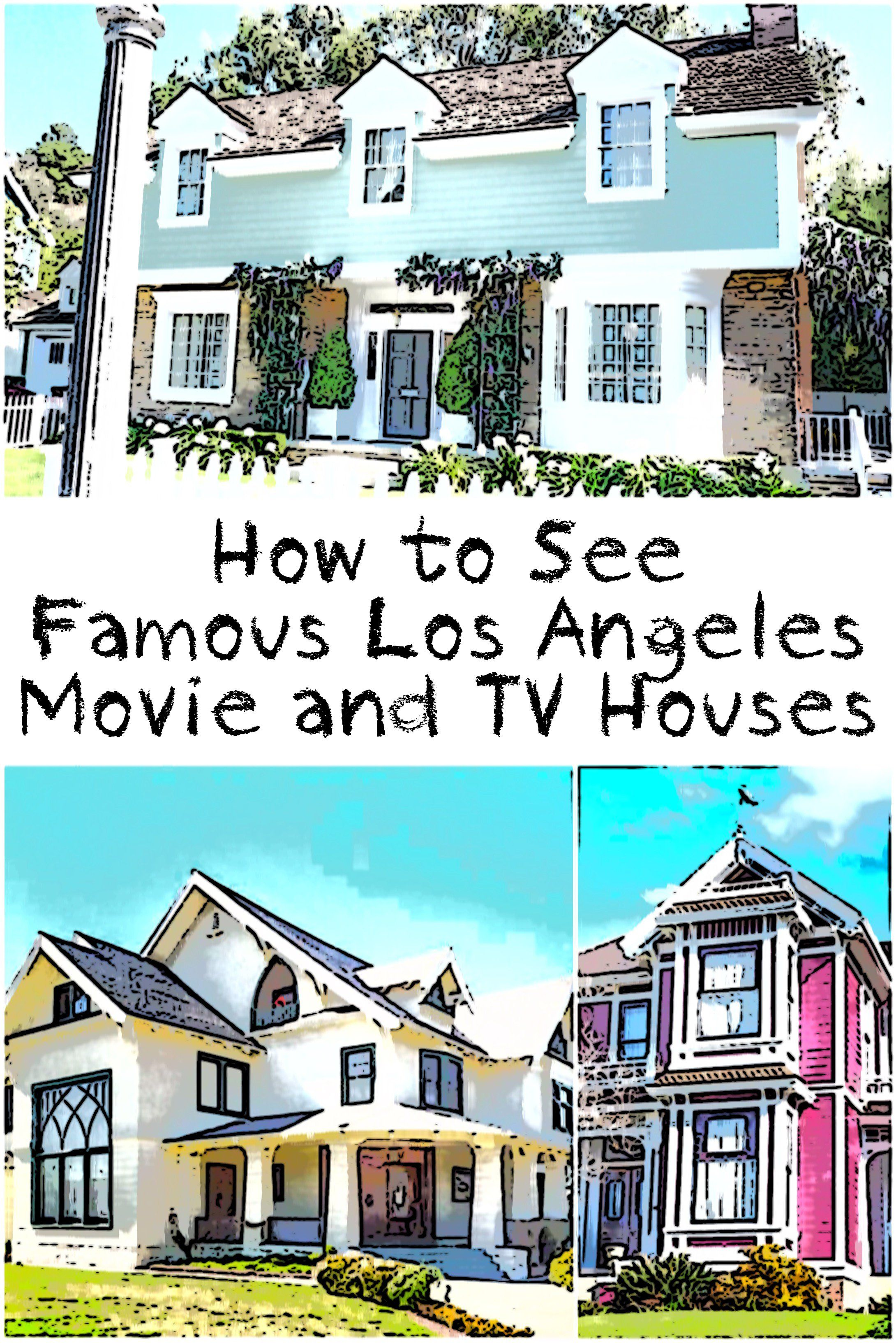Where To Find Famous Tv And Movie Houses In Los Angeles Los Angeles Travel Movie Locations Los Angeles Los Angeles Vacation