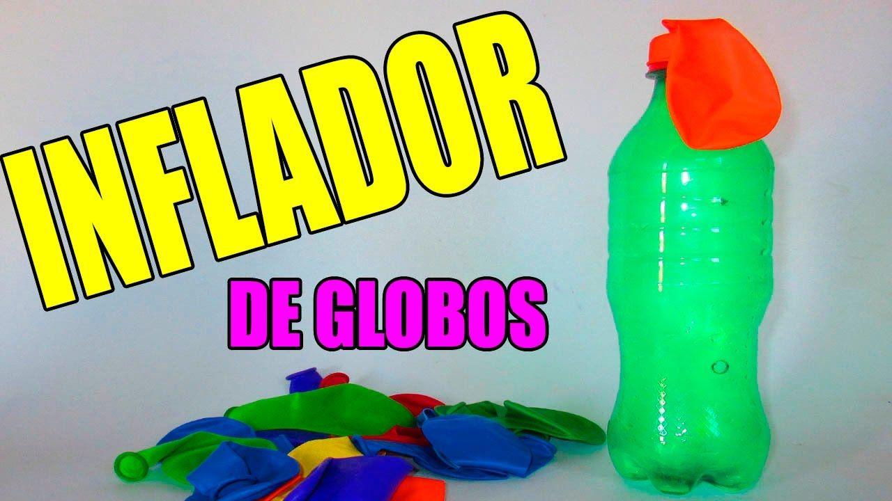Como Hacer Un Inflador De Globos Casero Utilizando Una Botella De Plástico