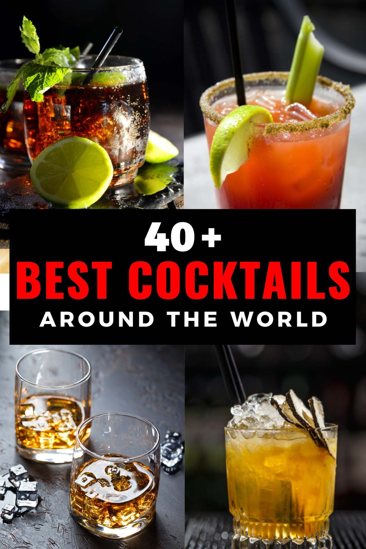Best Cocktails Around The World How To Make Them Cocktail Recipes In 2020 Cocktail Recipes Easy Fun Cocktails Cocktail Recipes