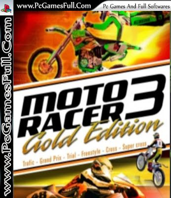 Moto Racer 3 Gold Edition Video Pc Game Highly Compressed Free Download Full Version 100 Working For Pc Fighting Games Pe Games Games