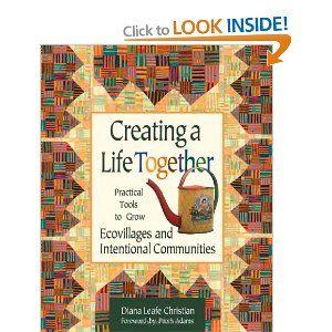 Creating A Life Together: Amazon.ca: Diana Christian: Books para comunidades intencionales <3
