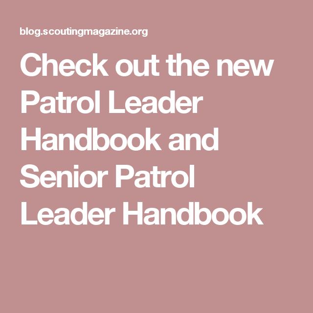Bsa Senior Patrol Leader Handbook