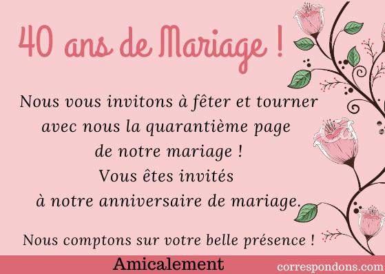 Belle carte invitation 40 anniversaire de mariage Texte et faire part invitation 40 ans d ...
