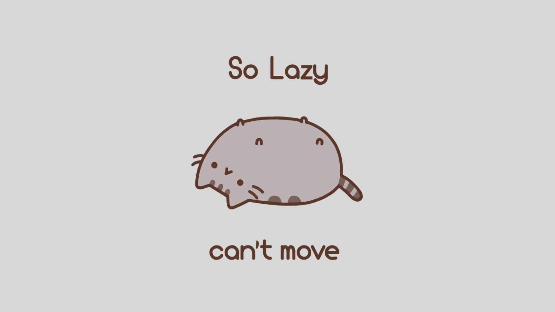 Pusheen Lazy Cat Memes Humor Minimalism Typography Simple Background Animals Cartoon 1080p Wallpaper Hdwallp Cat Wallpaper Meme Background Pusheen
