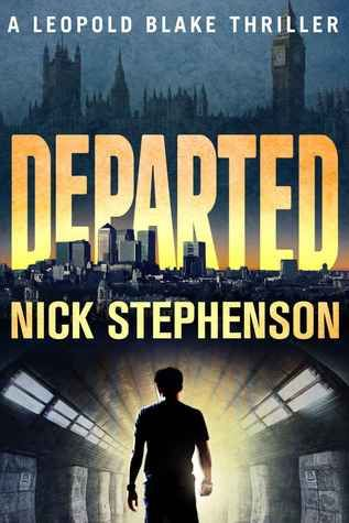 Departed Best thriller in the Leopold Blake series to date ! Action