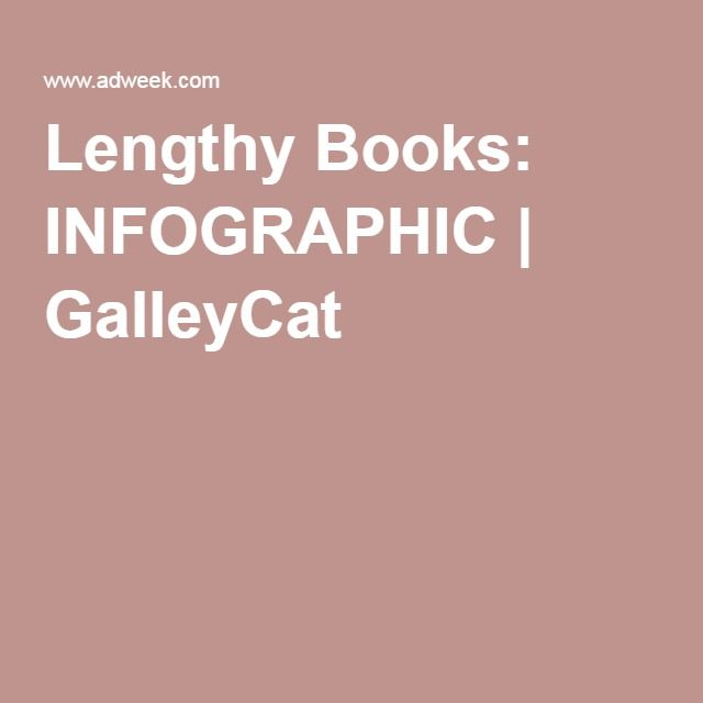 Lengthy Books Infographic Book Infographic Infographic Books
