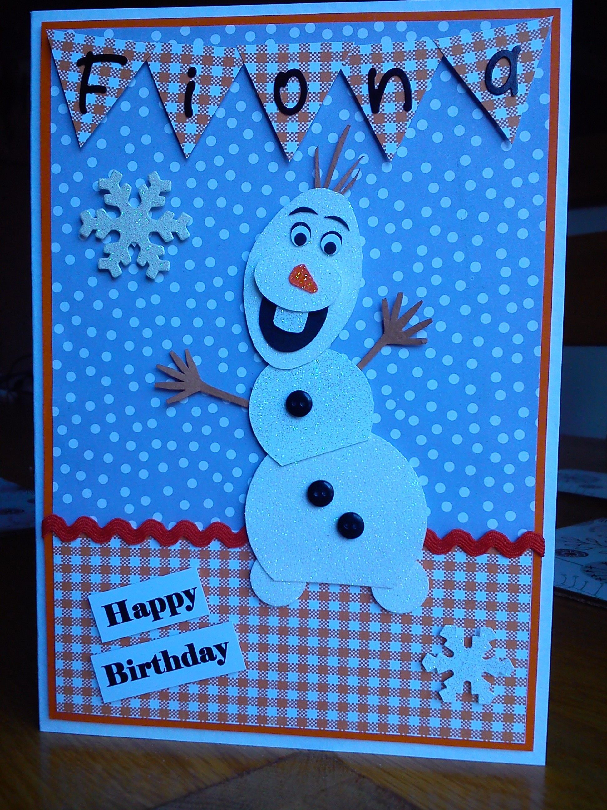 Handmade personalised Olaf birthday card I made for my son s