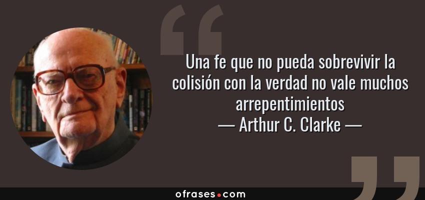 Bella Frase De Arthur C Clarke Escrito Británico De