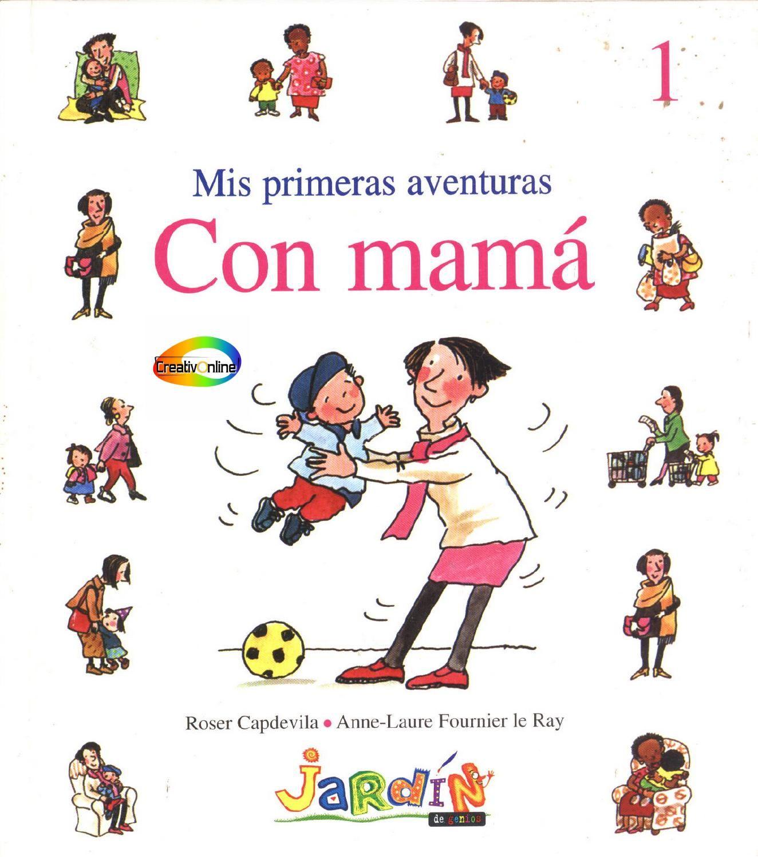 Mis primeras aventuras con mamá Cuentos infantiles. Valores. Familia ...