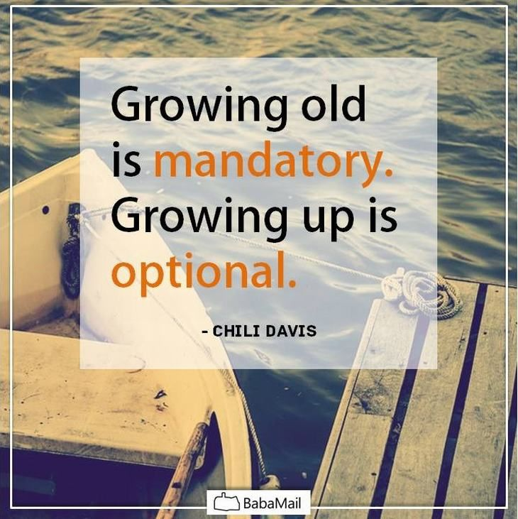 10 Fantastic Quotes About Old Age Spirituality Babamail Growing Old Quotes Growing Old Old Age Quotes