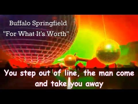 For What It S Worth Stop Children Whats That Sound By Buffalo Springfield With Lyrics For What It S Worth Lyrics Music Songs