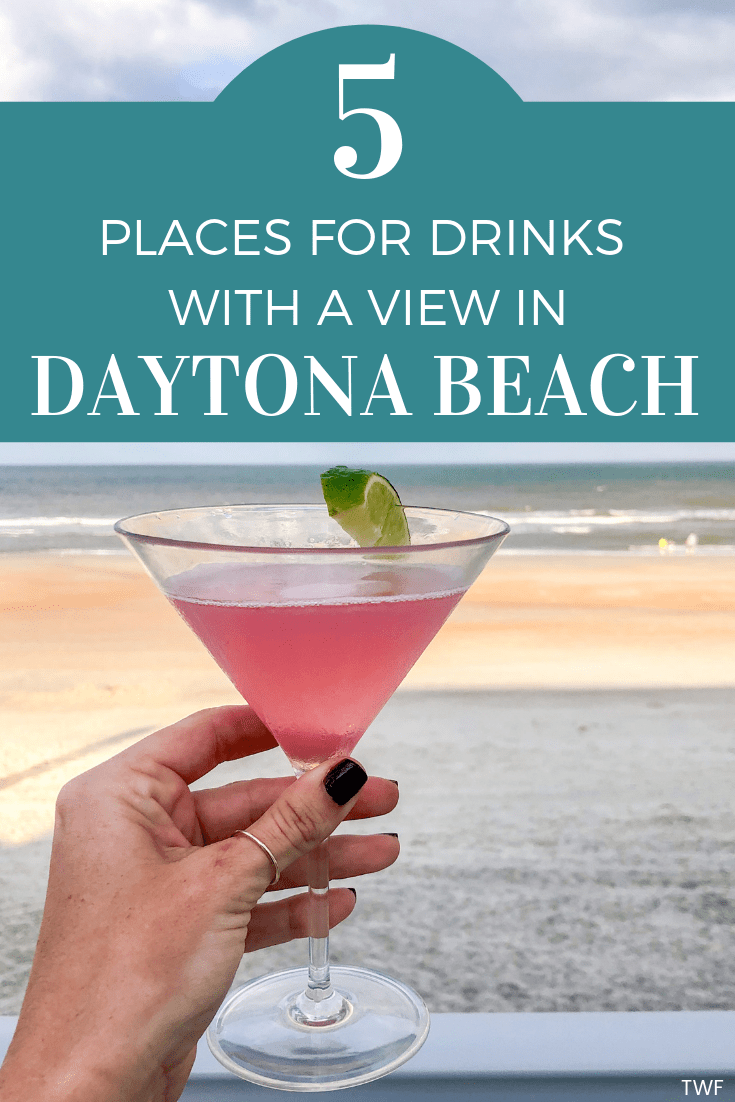 5 Places for Drinks with a View in Daytona Beach | Daytona ...