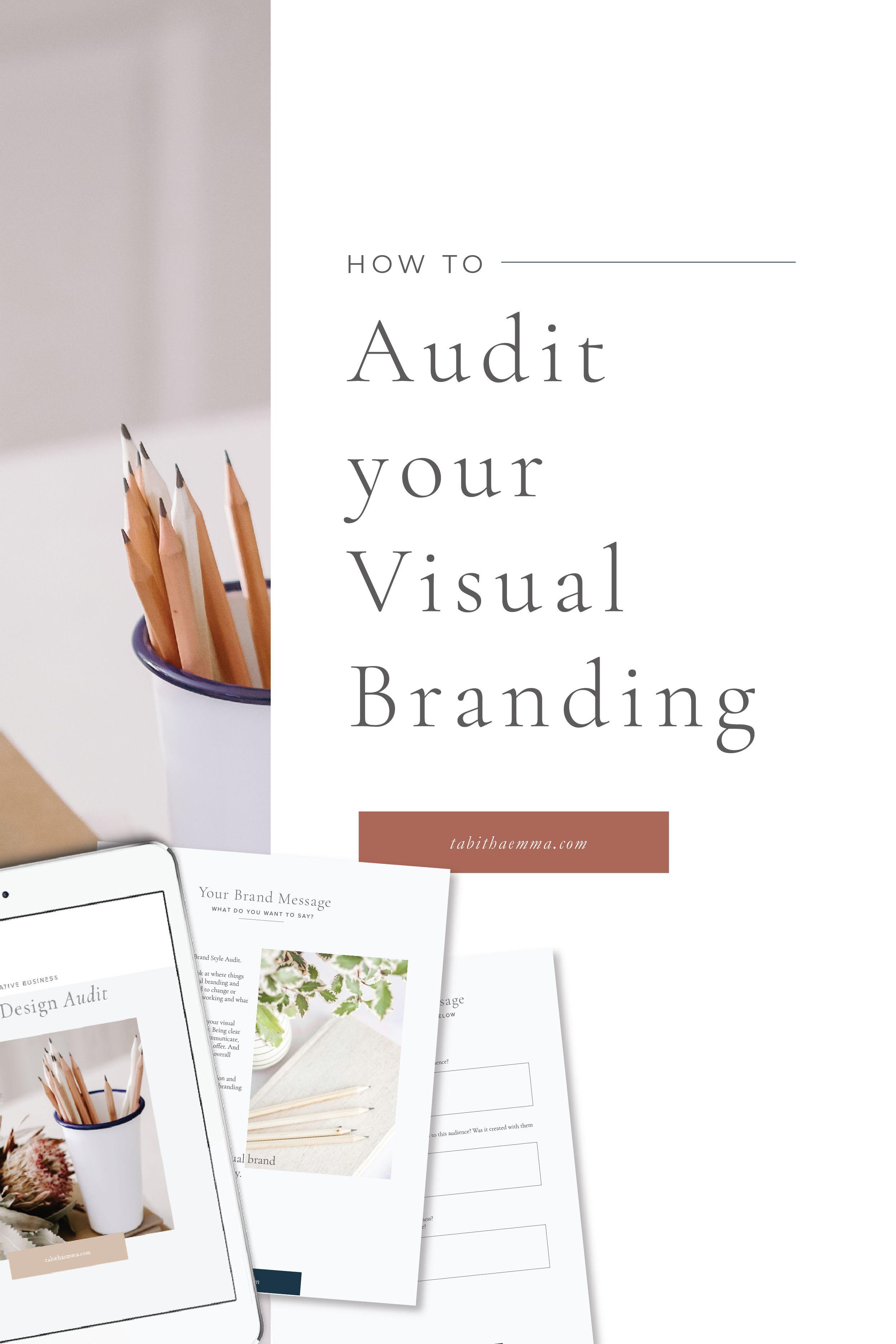 Brand Design Audit Workbook In 2020 Visual Branding Branding Design Branding