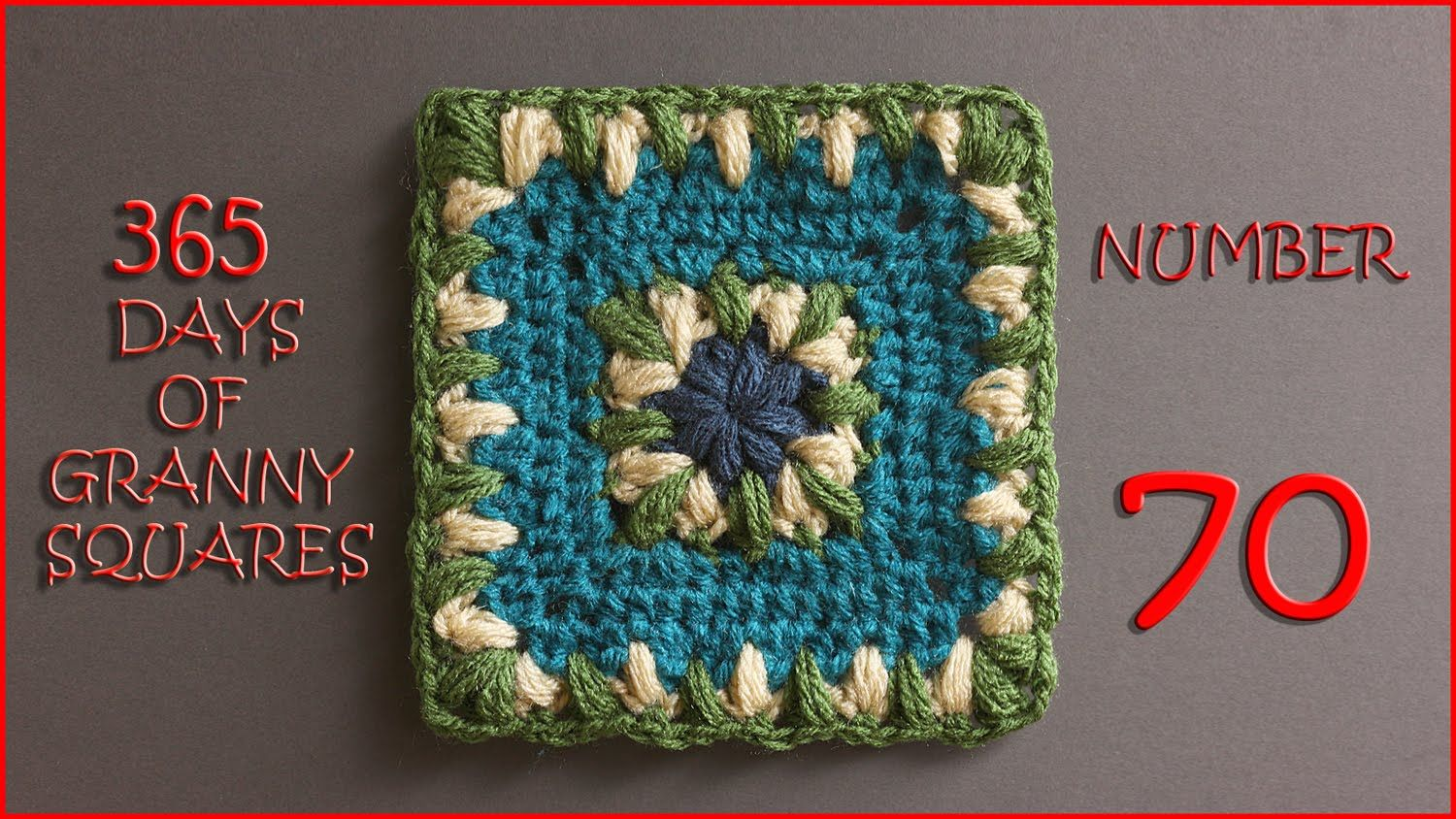 365 Days of Granny Squares Number 70 | 365 Days of Granny Squares ...