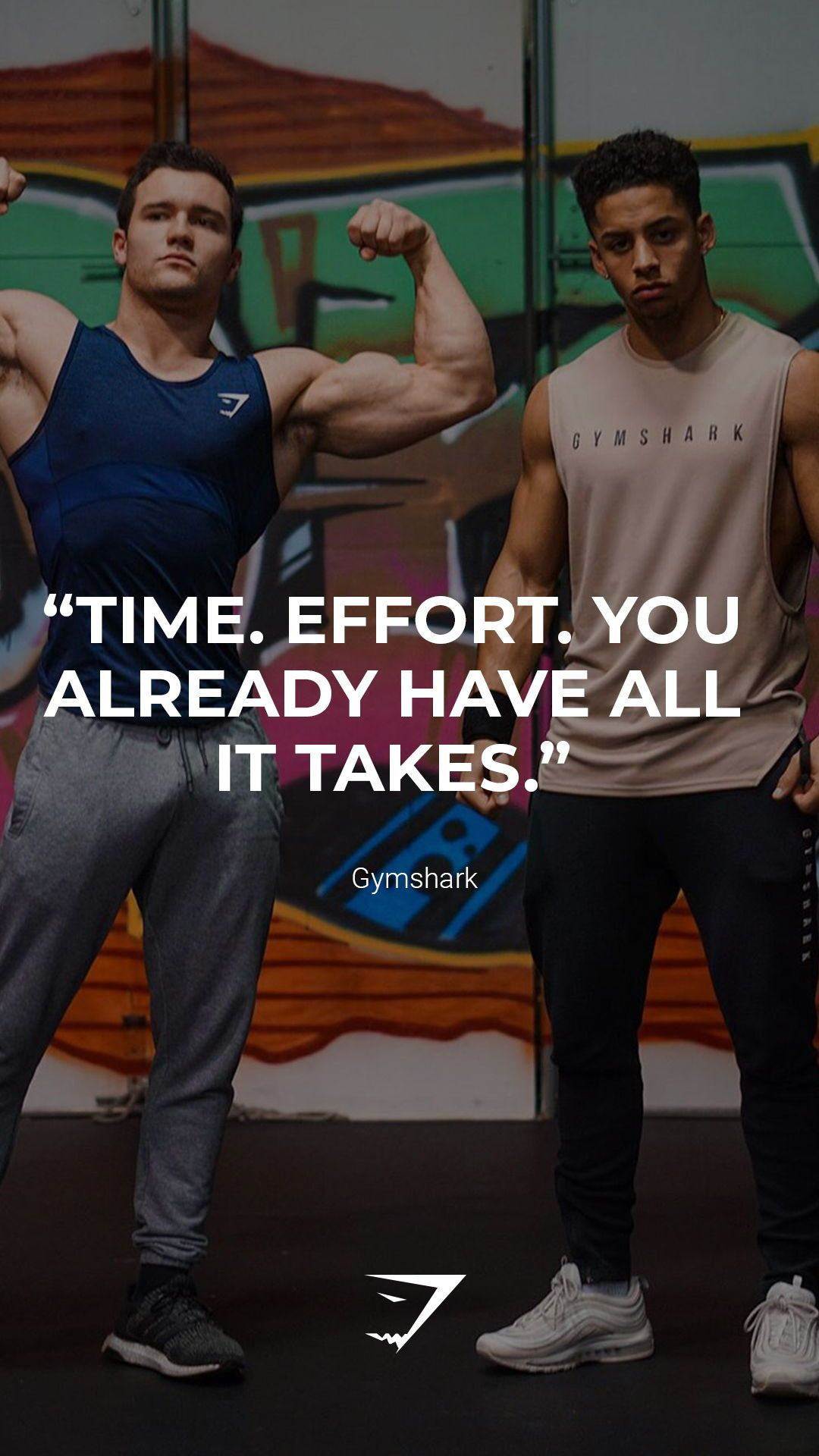 """Time. Effort. You already have all it takes."" - Gymshark. Save this to your motivational board for..."