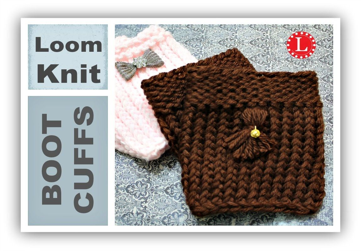 Easy Round Loom Knitting Ideas : Loom knit boot cuffs on small round easy for
