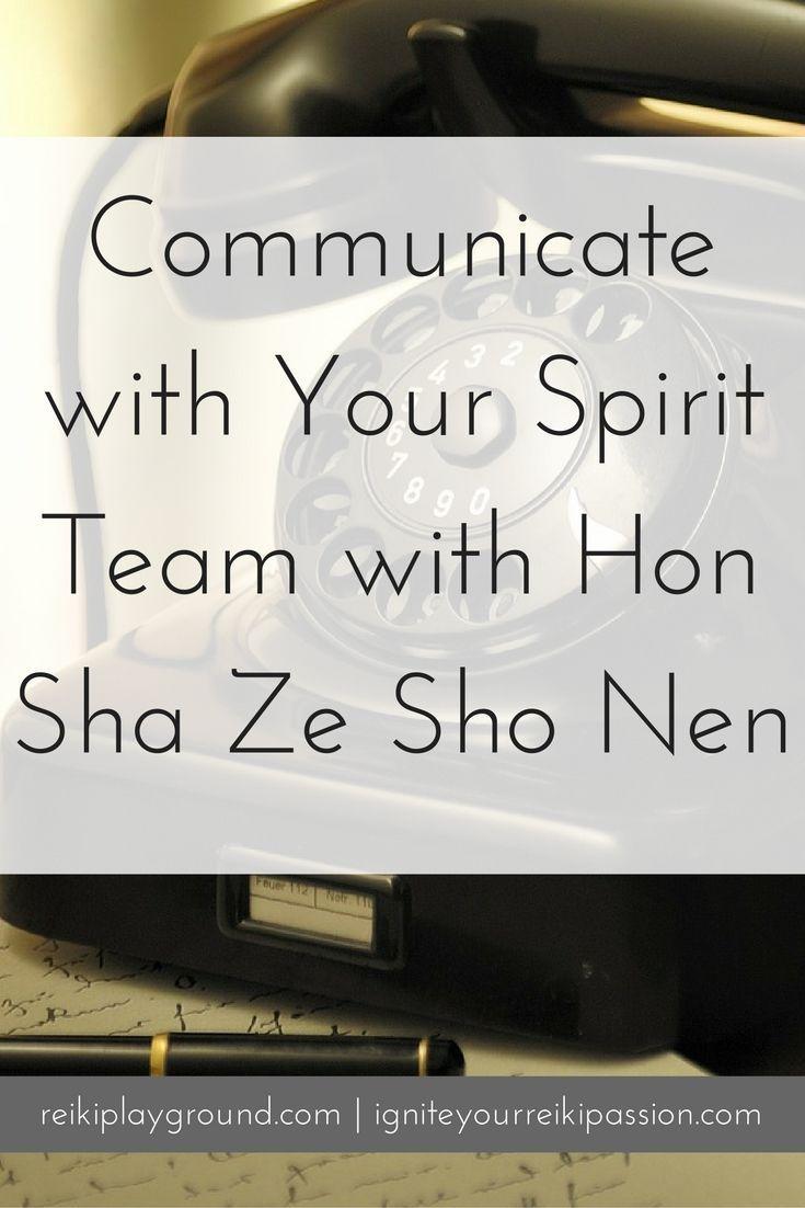 Communicate With Your Spirit Team With Hon Sha Ze Sho Nen Reiki