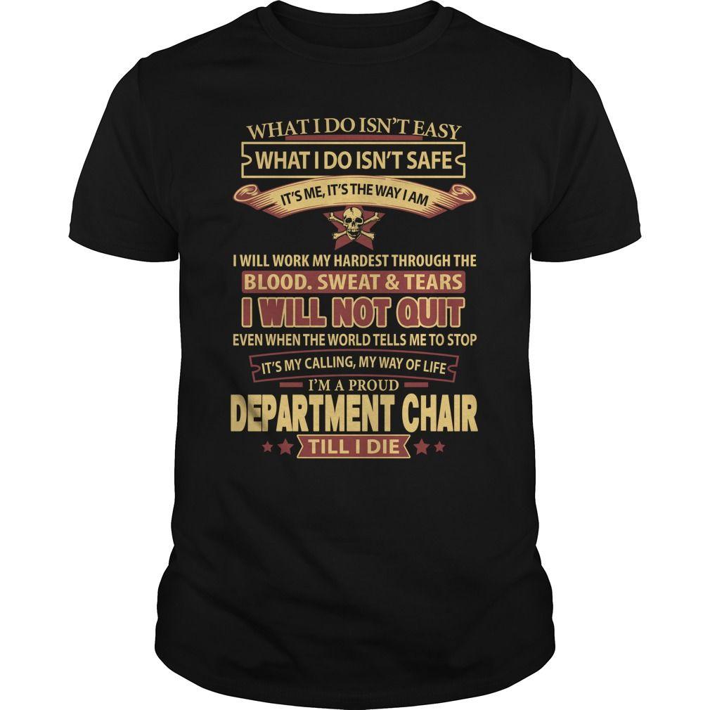 Department Chair Hoodie Shirt Cool T Shirts Sweatshirts