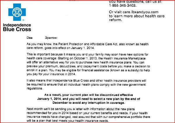Termination Letter From Ibx Independence Blue Cross No Barackobama We Can Not Keep Our Health Insurance Companies Independence Blue Cross Health Care Reform