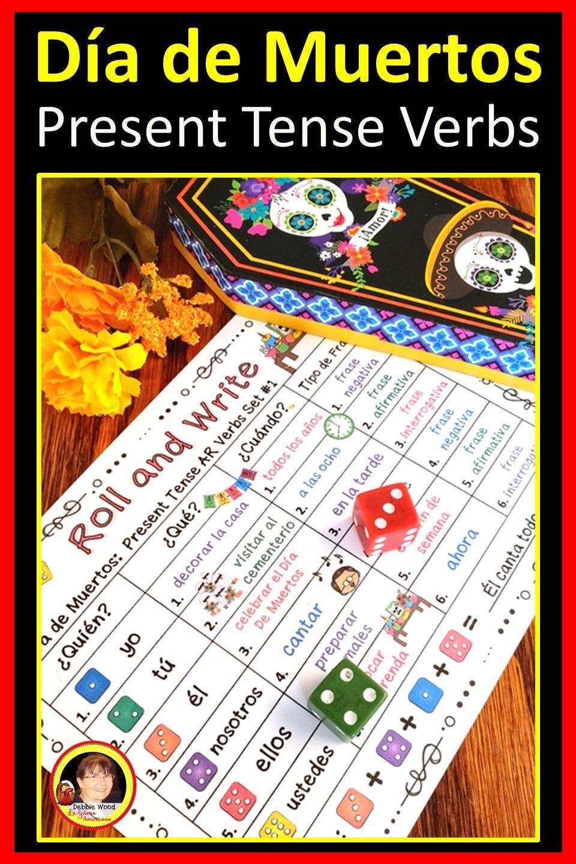 Dia De Muertos Present Tense Verbs Spanish Learning Activities How To Speak Spanish Spanish Resources [ 1440 x 960 Pixel ]