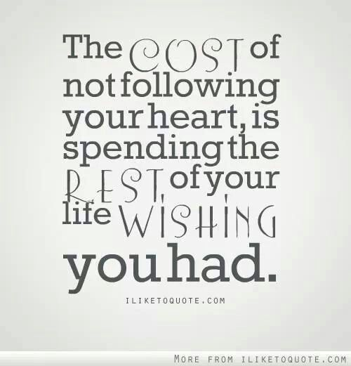 Always follow your heart quotes