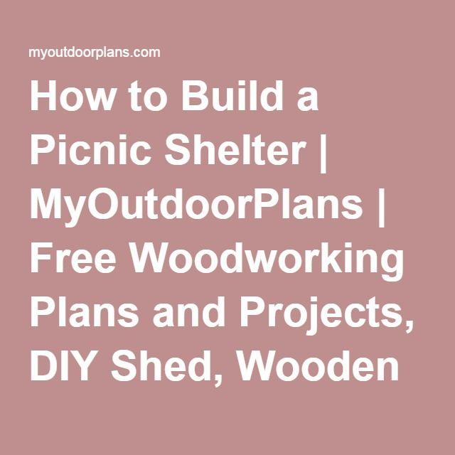 How to build a picnic shelter myoutdoorplans free woodworking how to build a picnic shelter myoutdoorplans free woodworking plans and projects diy solutioingenieria Gallery