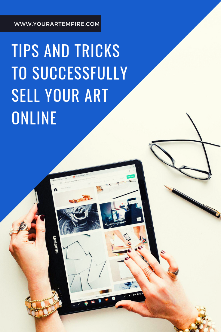 How To Sell On Ebay Tips And Tricks To Successfully Sell Your Art Online Selling Art Selling Art Online Online Art