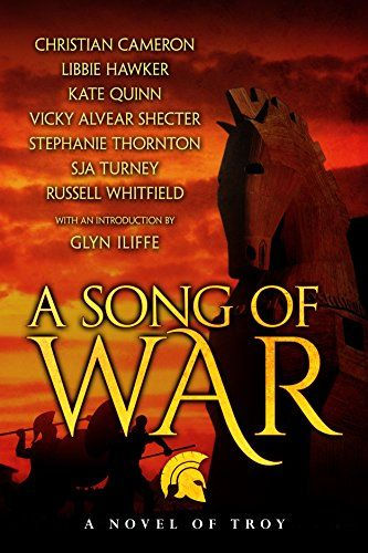 A Song of War: a novel of Troy by Kate Quinn