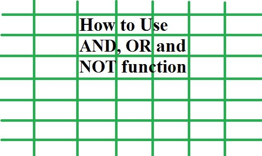 How to use AND, OR and NOT Functions in MS Excel Excel Data Pro