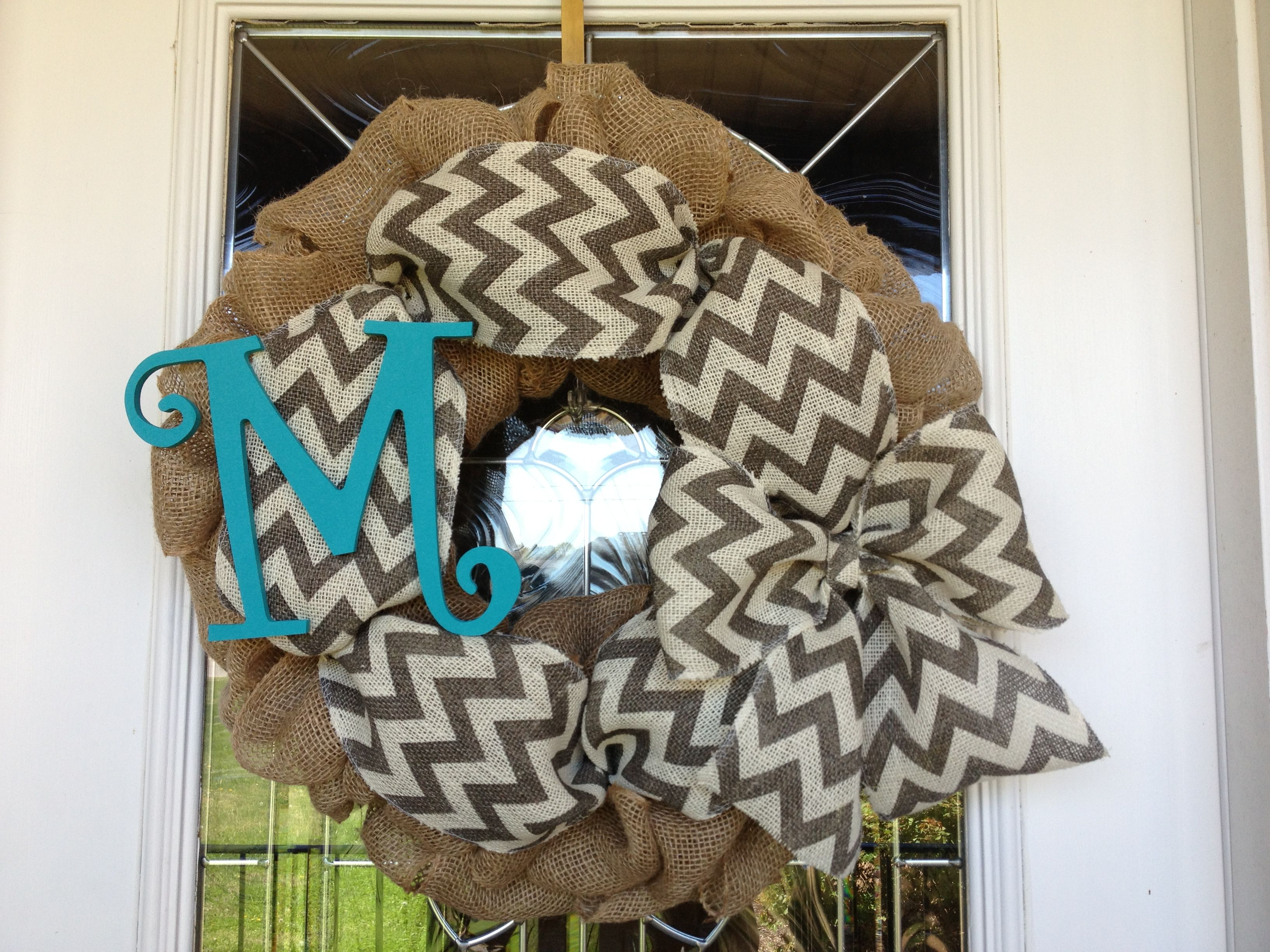 Burlap wreath with chevron and Aqua letter for front door!  You can purchase a custom wreath from me. Just contact me !!