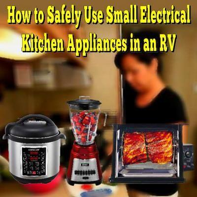 safely  small electrical kitchen appliances   rv camper kitchen rv trailers rv