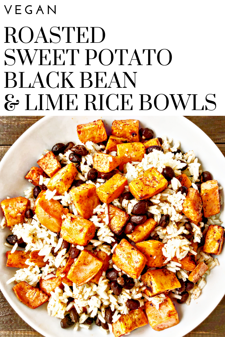 Roasted Sweet Potato Black Bean And Lime Rice Bowls