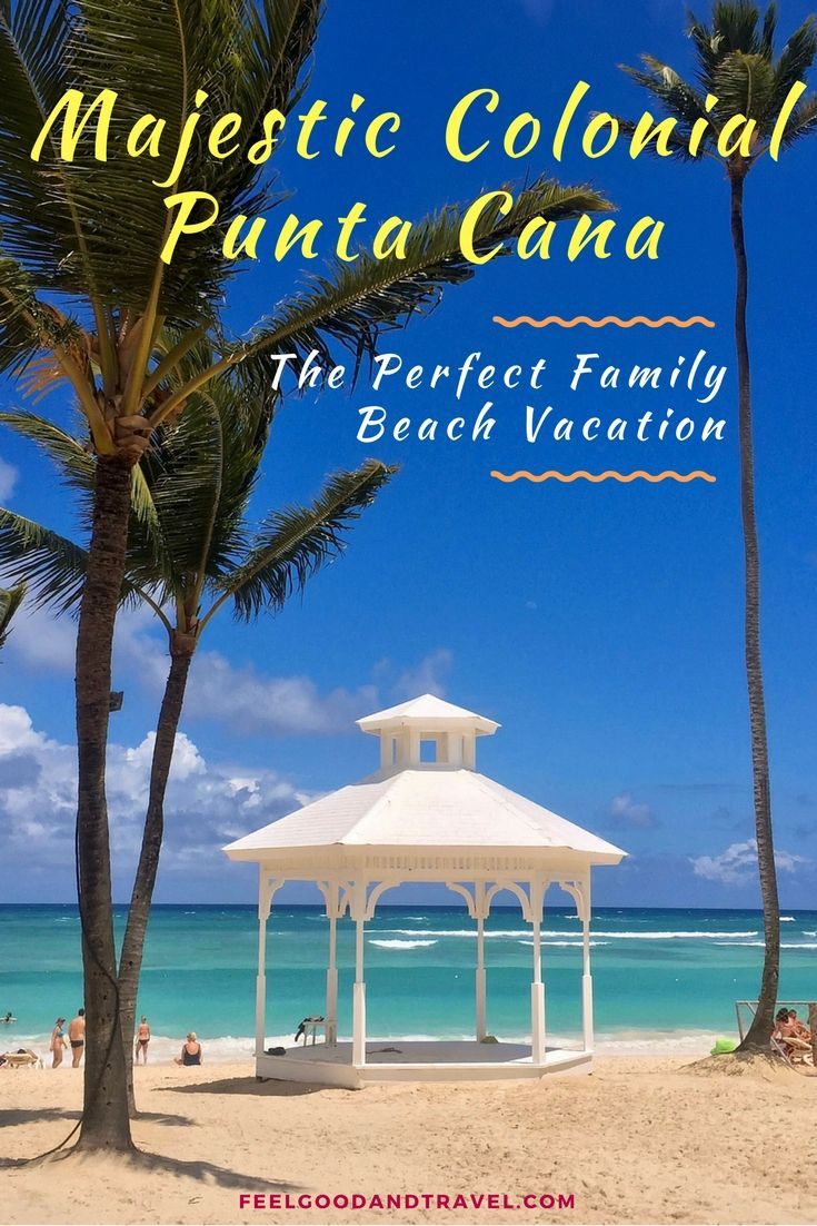 Majestic Colonial Punta Cana, One of the Best Family Beach Vacations Ever! Find out what makes this place so amazing! #PuntaCana #BeachVacation #VamilyBeachVacation #MajesticColonial #DominicanRepublic