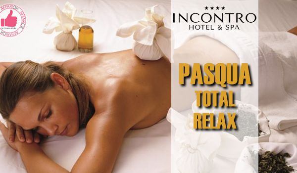 INCONTRO | Hotel & SPA - Pasqua Total Relax http://affariok.blogspot.it/