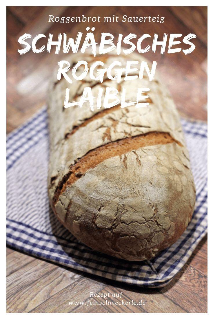 Roggenlaible: leckeres Roggenbrot mit Sauerteig nach Bäcker Baier