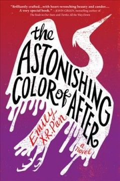 The Astonishing Color Of After By Emily X R Pan Alternating