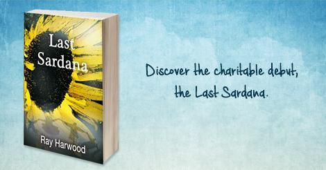 Discover the charitable debut from self-published author Ray Harwood: https://goo.gl/yxfm6P #LastSardana