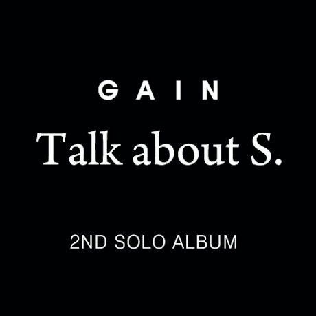 Gain's 2nd solo album talk about S of Brown Eyed Girls