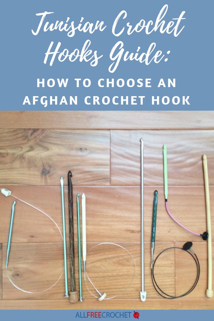 Tunisian Crochet Hooks Guide: How To Choose an Afghan Crochet Hook #crochethooks