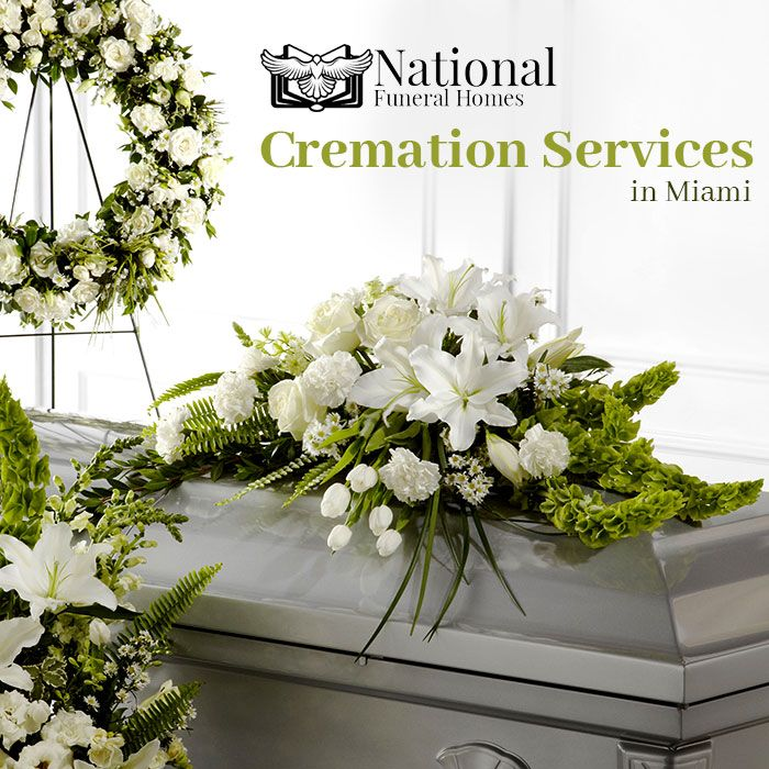 Pin by National Funeral Homes and Creamtory Miami on