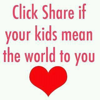 "Repin:  ""If Your Kids Mean The World To You"""