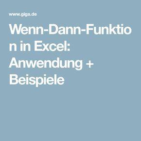 Wenn-Dann-Funktion in Excel: Anwendung + Beispiele