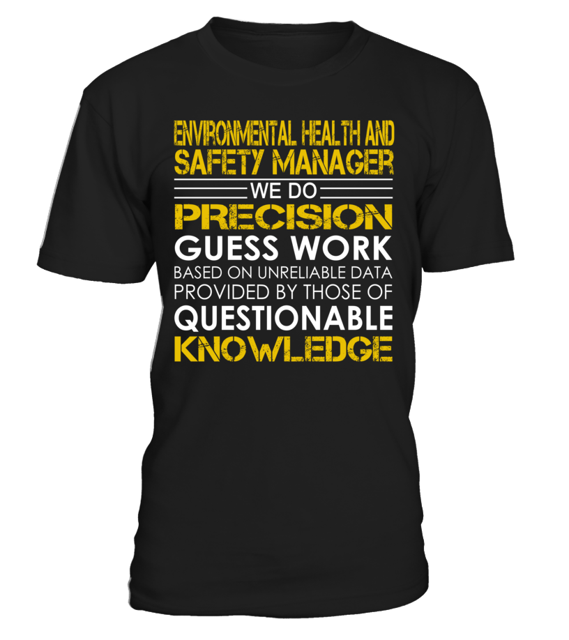 Environmental Health and Safety Manager - We Do Precision Guess Work