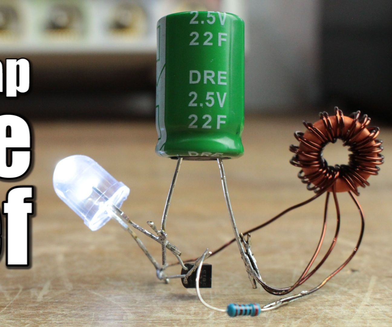 Supercapacitor Joule Thief | Joule thief, Arduino and Diy electronics
