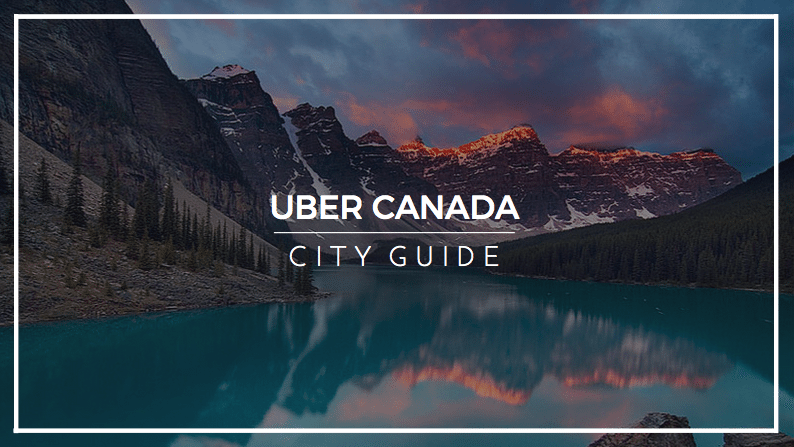 Uber Canada City Guide Uber Canada Below, you'll find