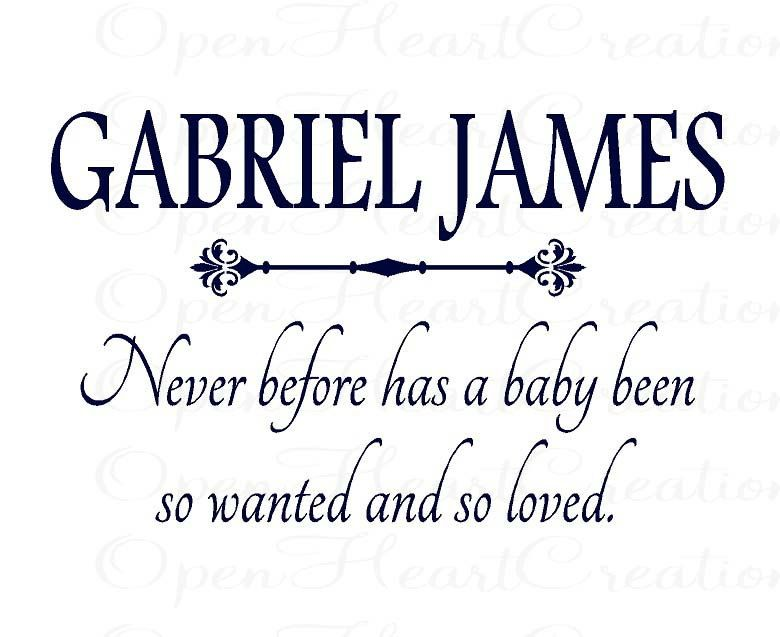 Nursery Wall Quote - Never Before Has a Baby Been So Wanted and So - petition sign up sheet template