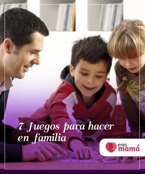 7 Juegos Para Hacer En Familia Los Juegos En Familia Son
