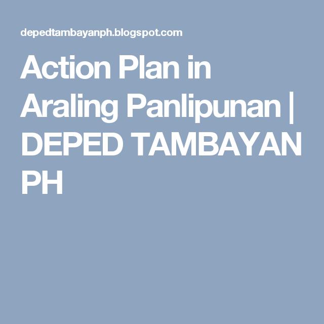 Action Plan in Araling Panlipunan | DEPED TAMBAYAN PH